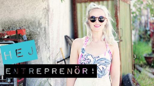 Vintage-Emma, hur märks det att du är entreprenör i sommar?