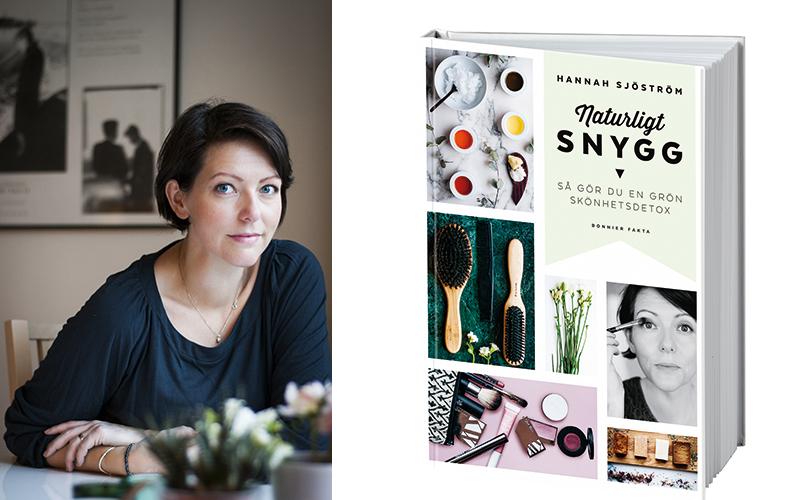 <![CDATA[Hannah Sjöström är aktuell med boken Naturligt snygg (Bonnier Fakta).]]>