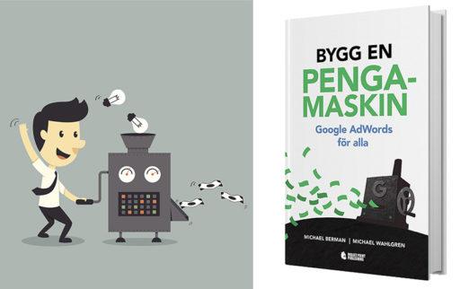 Vinn boken Bygg en pengamaskin – Google Adwords för alla!