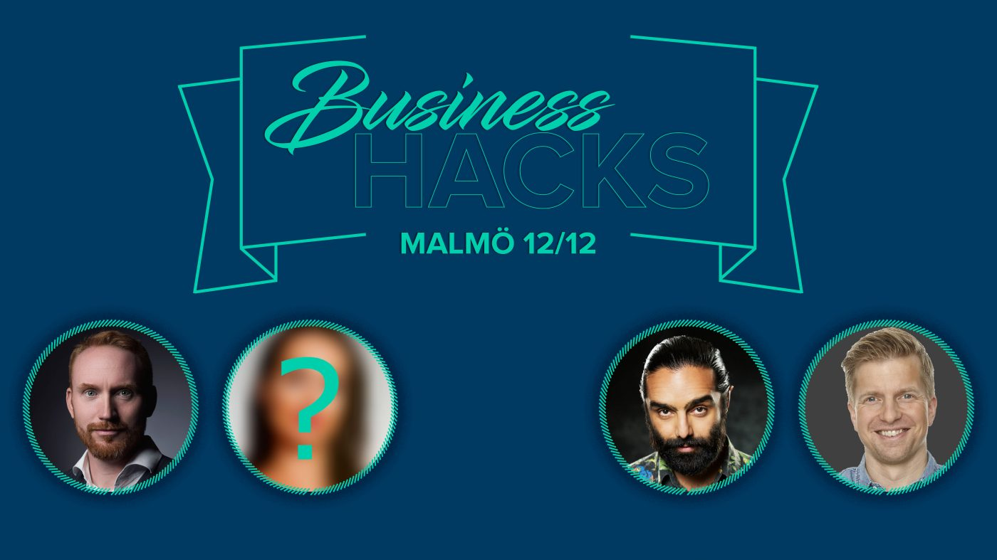 Business Hacks Malmö 2019