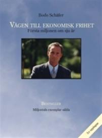 Vägen till ekonomisk frihet Bodo Schäfer